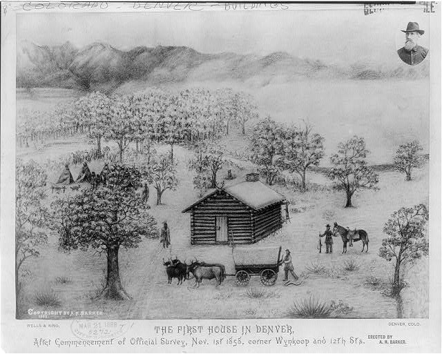 he first house in Denver, after commencement of official survey, Nov. 1, 1858, corner of Wynkoop and 12th Sts. Erected by A.H. Barker. (Library of Congress)