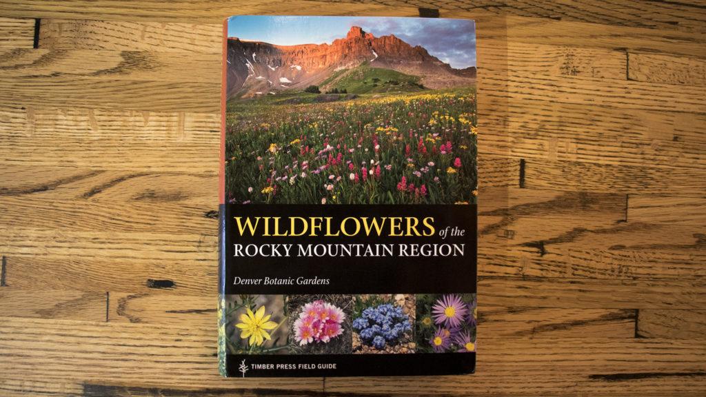 """Wildflowers of the Rocky Mountain Region,"" a new guide by the Denver Botanic Gardens. (Kevin J. Beaty/Denverite)"