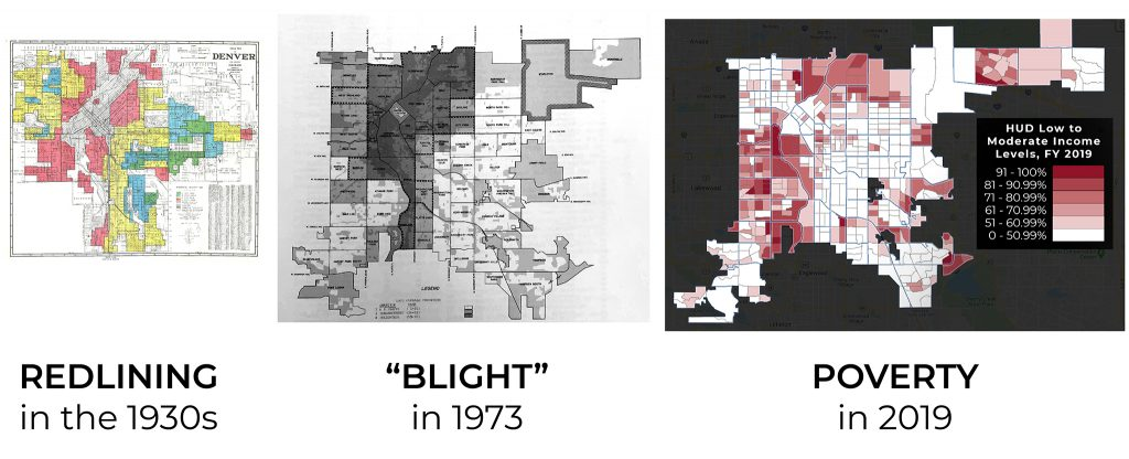 """A comparison of a '30s-era redlining map, a 1973 """"overall condition"""" map that determined where """"blight"""" existed and a modern map of households that earn the least in Denver."""