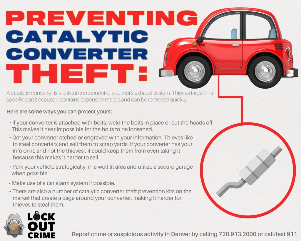 Here are several ways to deter catalytic converter theft from Denver Police.
